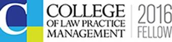 2016 Fellow College of Law Practice Management